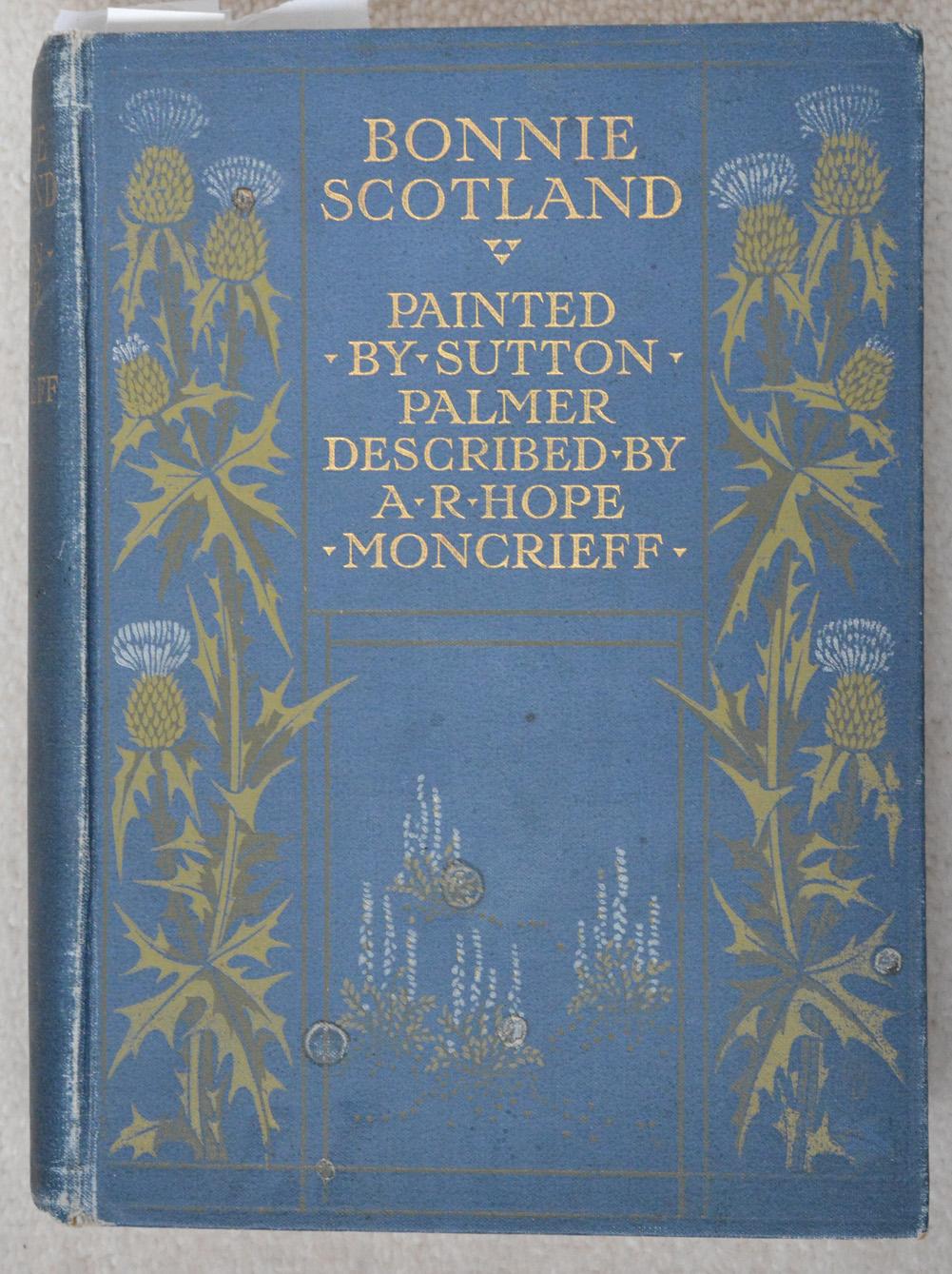 Bonnie Scotland by A R Hope Moncrieff